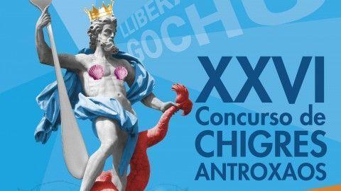 XXVI Concurso de Chigres Antroxaos